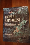 Tropical Rainforest  Arnold Newman  1990 edition