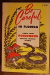 Be Careful in Florida Know these Poisonous Snakes, Insects, plants