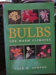 Bulbs for Warm Climates Howard sc