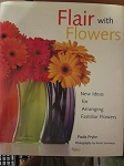 Flair with Flowers by Paula Pryke