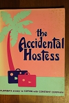 The Accidental Hostess